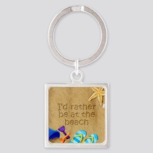 Rather be at Beach Square Keychain