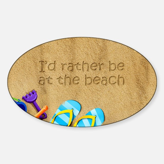 Rather be at Beach Sticker (Oval)