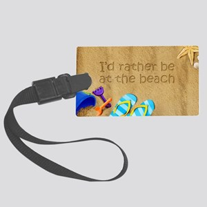 Rather be at Beach Large Luggage Tag