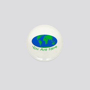 Earth Day You Are Here Mini Button