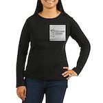 Trouser Press Women's Long Sleeve Dark T-Shirt