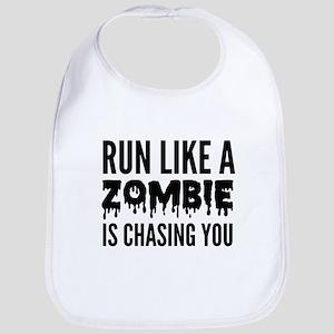 Run like a zombie is chasing you Bib