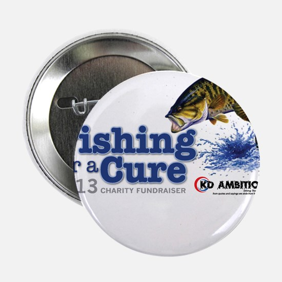 "Fish for Cure 2013 2.25"" Button"