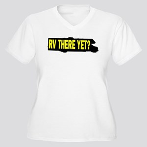 RV There Yet 2 Replacement Plus Size T-Shirt