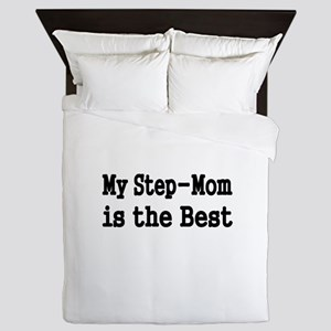 MY STEP MOM IS THE BEST Queen Duvet