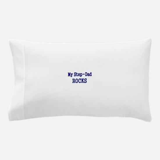 MY STEP DAD ROCKS 2 Pillow Case