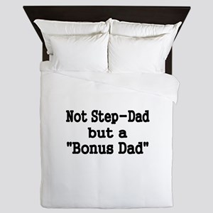 NOT STEP DAD BUT BONUS DAD Queen Duvet