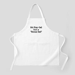 NOT STEP DAD BUT BONUS DAD Apron