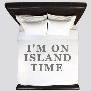 Im On Island Time King Duvet