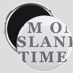 Im On Island Time Magnet