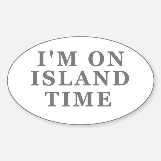 Im On Island Time Decal