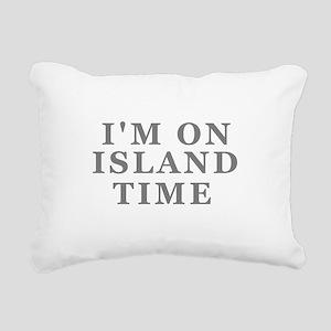 Im On Island Time Rectangular Canvas Pillow