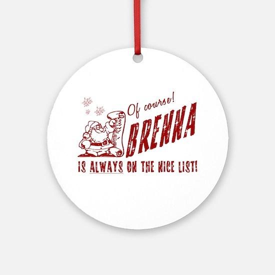 Nice List Brenna Christmas Ornament (Round)