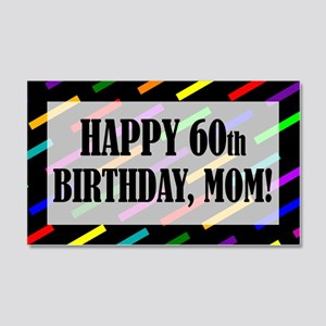 60th Birthday For Mom 20x12 Wall Decal