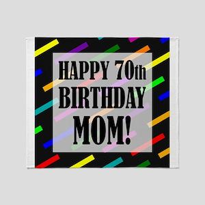 70th Birthday For Mom Throw Blanket