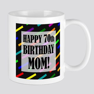70th Birthday For Mom Mug