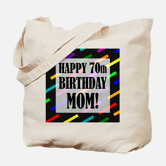 70th Birthday For Mom Tote Bag