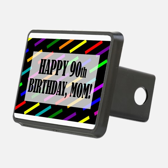 90th Birthday For Mom Hitch Cover