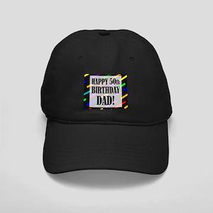 50th Birthday For Dad Black Cap