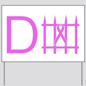 Pink defense Yard Sign