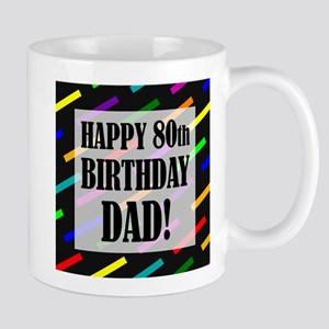80th Birthday For Dad Mug
