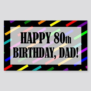 80th Birthday For Dad Sticker (Rectangle)