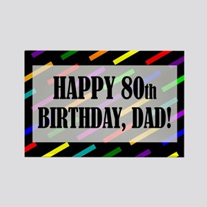 80th Birthday For Dad Rectangle Magnet