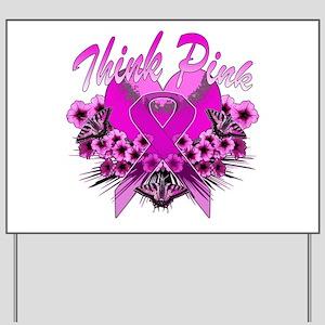 Think Pink Yard Sign