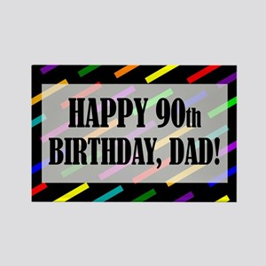 90th Birthday For Dad Rectangle Magnet