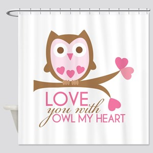 Love you with owl my heart Shower Curtain