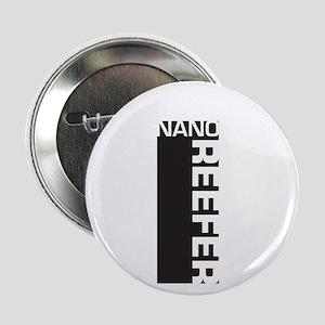 """Nano Reefer 2.25"""" Button"""