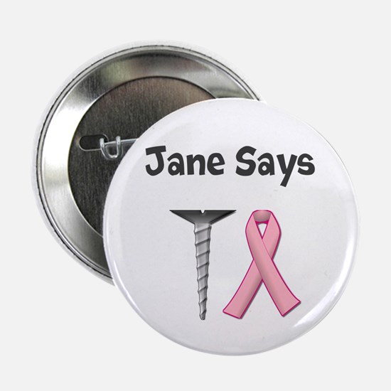"""Jane Says Screw Cancer! Change to Your Name 2.25"""""""
