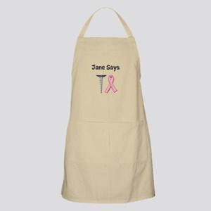 Jane Says Screw Cancer! Change to Your Name Apron