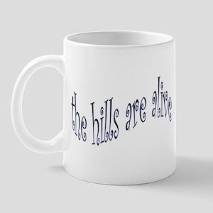hills are alive Mugs