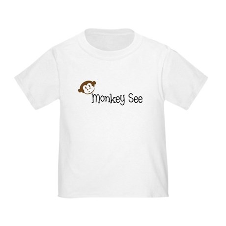 Monkey See Toddler T-Shirt