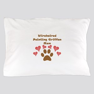 Wirehaired Pointing Griffon Mom Pillow Case