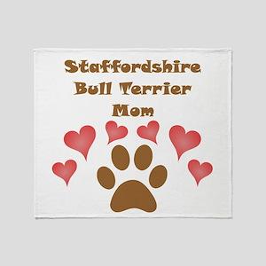 Staffordshire Bull Terrier Mom Throw Blanket