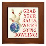 Grab Your Balls Bowling Framed Tile
