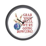 Grab Your Balls Bowling Wall Clock