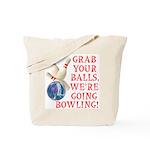 Grab Your Balls Bowling Tote Bag