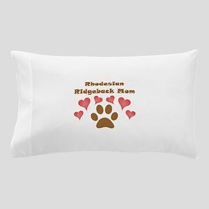 Rhodesian Ridgeback Mom Pillow Case