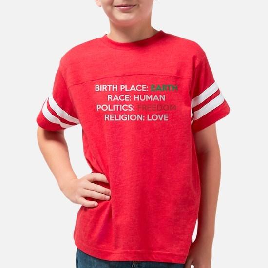 Birth Place Earth Race Human Youth Football Shirt