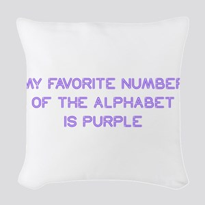 my-favorite-number-so-purple Woven Throw Pillow