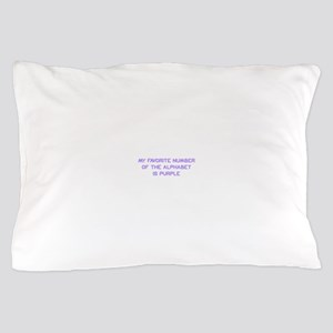 my-favorite-number-so-purple Pillow Case
