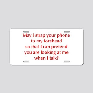 may-I-strap-your-phone-opt-red Aluminum License Pl
