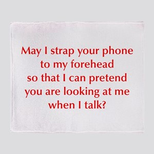 may-I-strap-your-phone-opt-red Throw Blanket