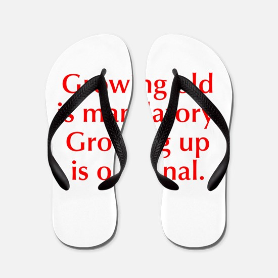 growing-old-opt-red Flip Flops