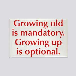 growing-old-opt-red Rectangle Magnet
