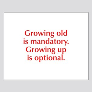 growing-old-opt-red Posters