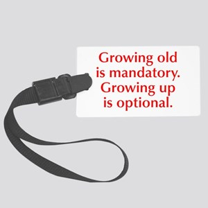 growing-old-opt-red Luggage Tag